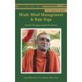 Mind, Mind Management & Raja Yoga